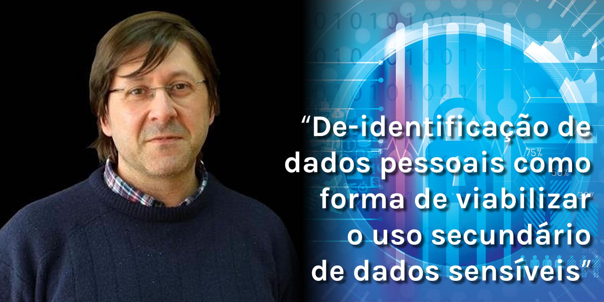 De-identificação de dados pessoais como forma de viabilizar o uso secundários de dados sensíveis